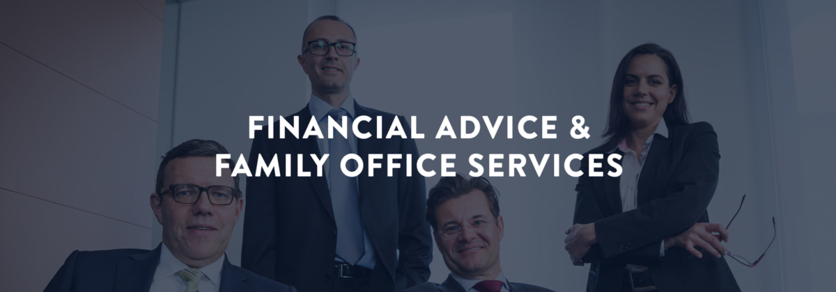 Financial Advice & Family Office Services