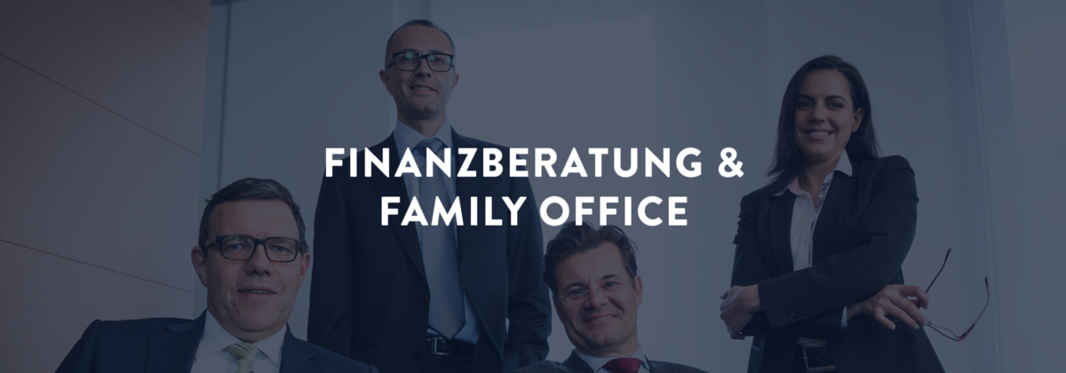 Finanzberatung & Family Office